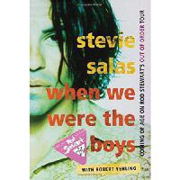 【预订】When We Were the Boys: Coming of Age on Rod Stewart's O
