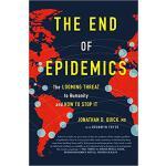 【预订】The End of Epidemics: The Looming Threat to Humanity an