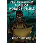 【预订】The Horrible Plan of Horace Pickle
