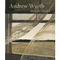 【预订】Andrew Wyeth: Looking Out, Looking In 9781938922190