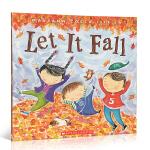 【顺丰包邮】英文原版绘本 LET IT FALL 落叶 儿童绘本 幼儿启蒙学习英文版 儿童启蒙阅读教材绘本