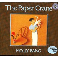 The Paper Crane [Reading Rainbow Book]纸鹤(美国彩虹阅读好书榜) ISBN978