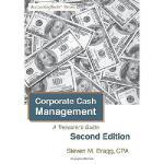 【预订】Corporate Cash Management: Second Edition: A Treasurer'
