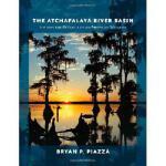 【预订】The Atchafalaya River Basin: History and Ecology of an
