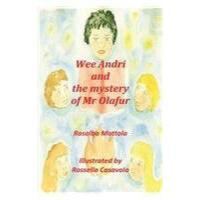 【预订】Wee Andri and the Mystery of MR Olafur