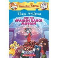 英文原版 老鼠记者之西娅 16:西娅与西班牙舞蹈团 Thea Stilton and the Spanish Dance