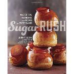 【预订】Sugar Rush: Master Tips, Techniques, and Recipes for Sw