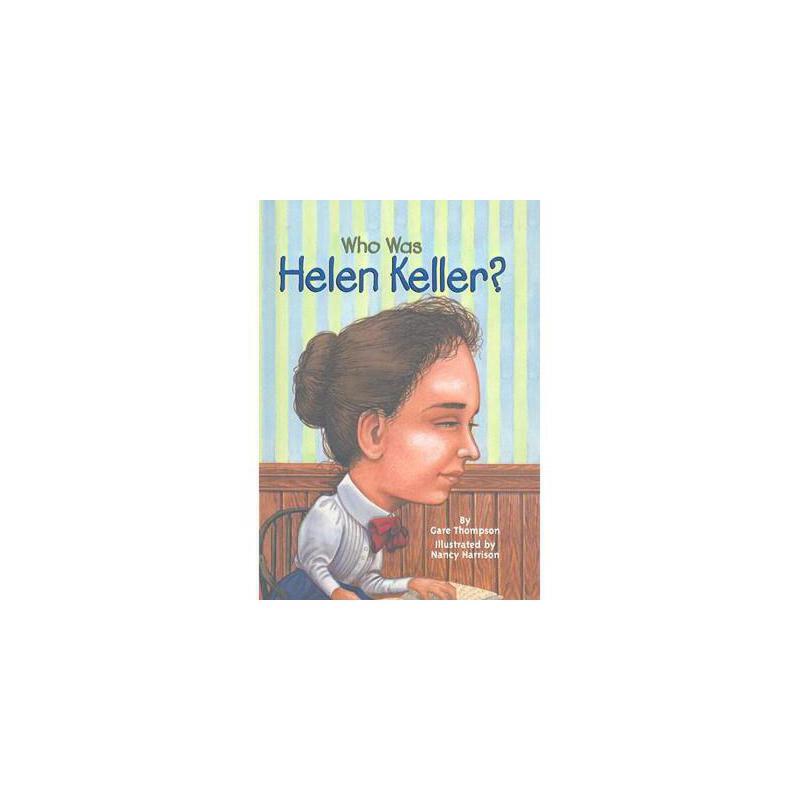 【预订】Who Was Helen Keller? 9780756915964 美国库房发货,通常付款后3-5周到货!