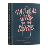 天然葡萄酒 英文原版 Natural Wine for the People 英文版原版��籍 精�b �M口英�Z�� Alic