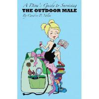 【预订】A Diva's Guide to Surviving the Outdoor Male
