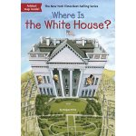 Where Is the White House? ISBN:9780448483559