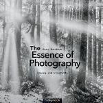 【预订】The Essence of Photography: Seeing and Creativity