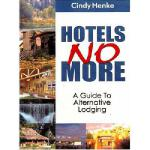 【预订】Hotels No More!: A Guide to Alternative Lodging