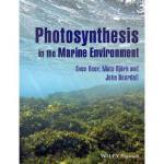 【预订】Photosynthesis in the Marine Environment