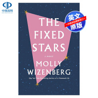 英文原版 The Fixed Stars The Fixed Stars 固定之星 畅销回忆录 探讨欲望、身份、家庭的局
