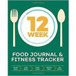 【预订】12-Week Food Journal and Fitness Tracker: Track Eating,