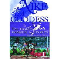 ��棰�璁���Nike Is a Goddess: The History of Women 9780871137616
