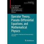 【预订】Operator Theory, Pseudo-Differential Equations, and Mat