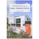 【500个隐藏秘密旅行指南】San Francisco,旧金山 英文原版旅游攻略