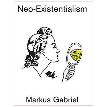 【预订】Neo-Existentialism 9781509532476 美国库房发货,通常付款后3-5周到货!