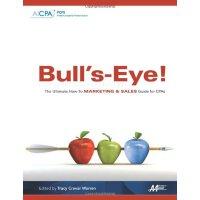 【预订】Bull'S-Eye! the Ultimate How-To Marketing and Sales Gui