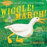 Indestructibles: Wiggle! March! 防水无毒可咬婴幼儿玩具书:摇摆前进