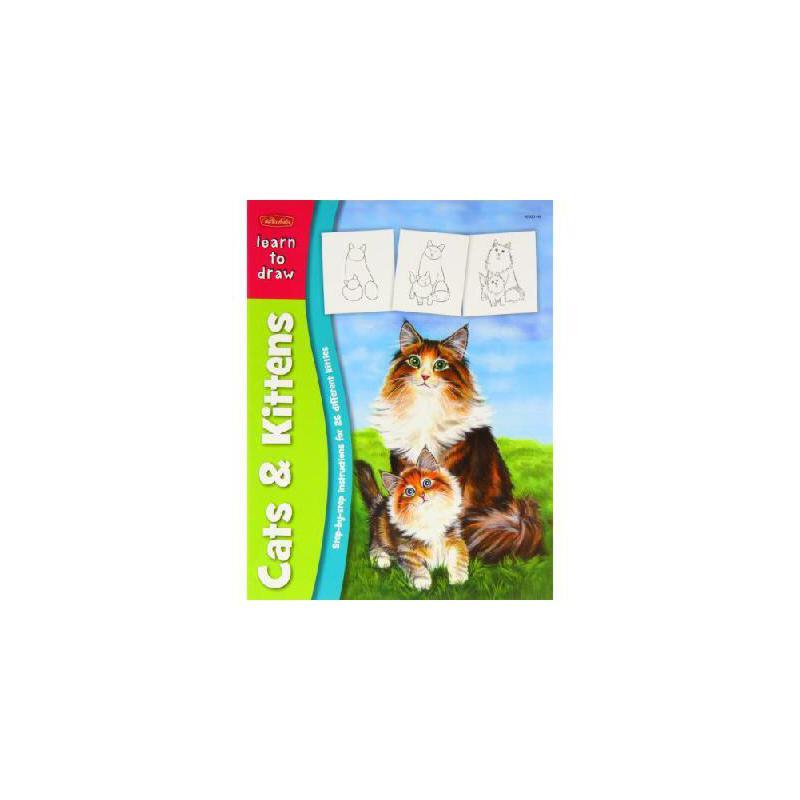 【预订】Learn to Draw Cats & Kittens 美国库房发货,通常付款后3-5周到货!