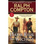 【预订】Ralph Compton Hard Ride to Wichita