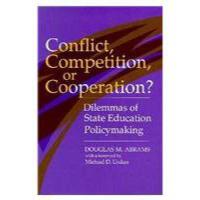 【预订】Conflict Compet or COOP: Dilemmas of State Education Po