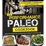 【预订】The Performance Paleo Cookbook Recipes for Training Har