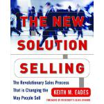 【预订】The New Solution Selling: The Revolutionary Sales Proce