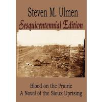 【预订】Blood on the Prairie - A Novel of the Sioux Uprising Se