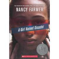 A Girl Named Disaster(纽伯瑞银奖小说)一个叫做灾难的女孩 ISBN 9780545356626