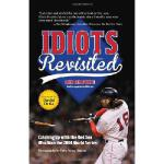 【预订】Idiots Revisited: Catching Up with the Red Sox Who Won