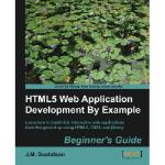 【预订】Html5 Web Application Development by Example