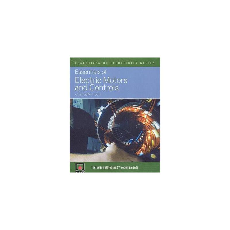 【预订】Essentials of Electric Motors and Controls 美国库房发货,通常付款后3-5周到货!