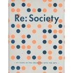 【预订】Re: Society: 40 Years of ING Engaging with the Arts 978
