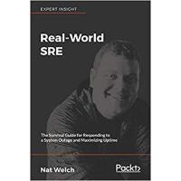 【预订】Real-World SRE 9781788628884