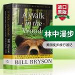 林中漫步英文原版小说 全英文版 英文原版书 A Walk in the Woods 偏跟山过不去 比尔布莱森美国徒步旅