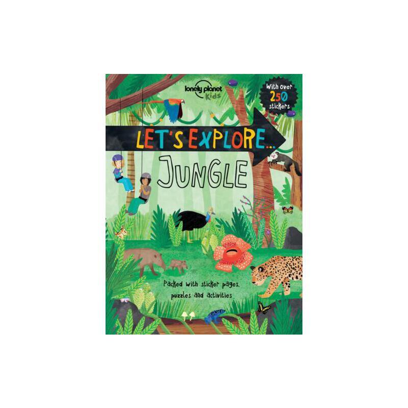 Let's Explore... Jungle 孤独星球儿童版:让我们探索…丛林
