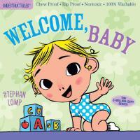 Indestructibles: Welcome, Baby 防水无毒可咬婴幼儿玩具书:欢迎,宝贝 进口原版 低幼0-