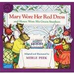 英文原版绘本 Mary Wore Her Red Dress and Henry Wore His Green Sne