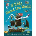 【预订】If Kids Ruled the World