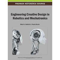 【预订】Engineering Creative Design in Robotics and Mechatronic