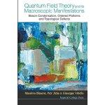 【预订】Quantum Field Theory and Its Macroscopic Manifestations
