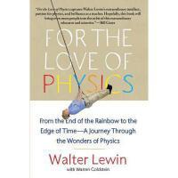 【现货】英文原版 爱上物理:我在MIT教物理 For the Love of Physics 麻省理工物理教授Walt