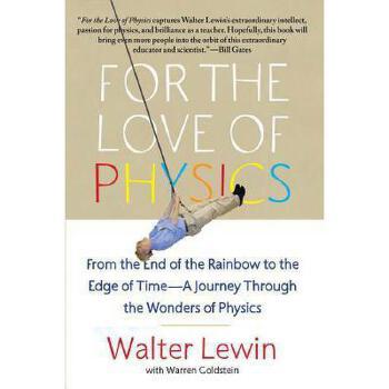 【现货】英文原版 爱上物理:我在MIT教物理 For the Love of Physics 麻省理工物理教授Walter Lewin 以*的角度揭示隐藏在周围世界中的美和力量 半自传体 国营进口,质量保证!用不同的方式看世界