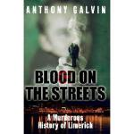 【预订】Blood on the Streets: The True Story of Limerick's Gang