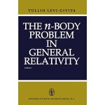 【预订】The N-Body Problem in General Relativity 9789048183364