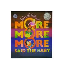 """进口英文原版绘本 More More More Said the Baby 婴儿说:""""还要,还要,还要。""""宝贝想要更多"""